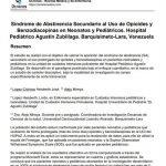 Síndrome de Abstinencia Secundario al Uso de Opioides y Benzodiacepinas en Neonatos y Pediátricos. Hospital Pediátrico Agustín Zubillaga. Barquisimeto-Lara, Venezuela